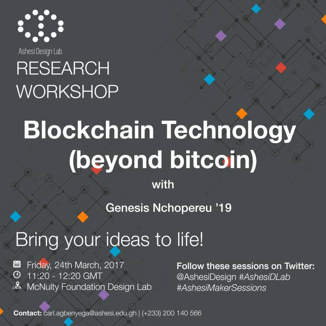 Ashesi DLab Maker Skills Sessions - Blockchain Technology-01